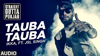 tauba-tauba-ikka-ft-jsl-singh-straight-outta-punjab-latest-punjabi-song-t-series-apna-punjab