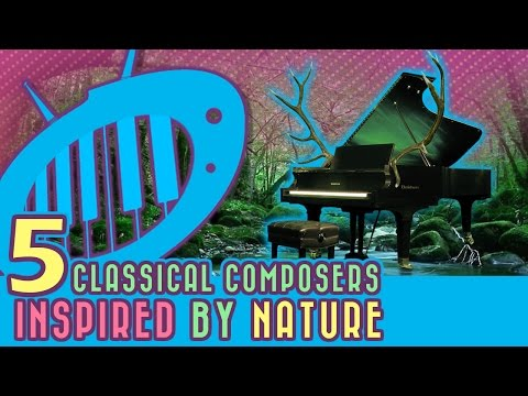 Songwriting Inspiration: 5 Classical Composers Inspired by Nature