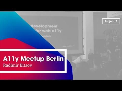 A11y Berlin: Better development strategy for web accessibility – Radimir Bitsov