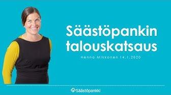 Säästöpankin talouskatsaus 14.1.2020 | Säästöpankki