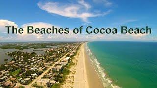 The Beaches of Cocoa Beach Florida Aerial Tour Video
