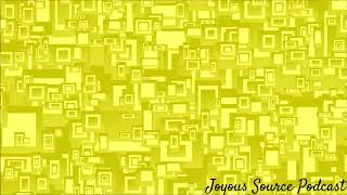 Joyous10 Podcast 18