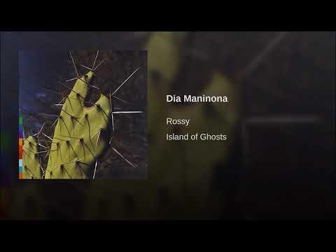 Rossy - Dia Maninona