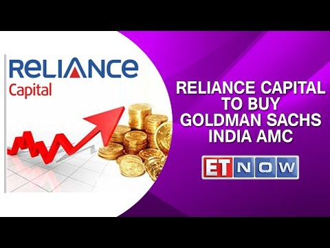 Reliance Capital To Buy Goldman Sachs India AMC