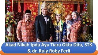 Download Video Akad Nikah Ipda Ayu Tiara Okta Dita, STK & dr  Ruly Roby Ferli MP3 3GP MP4
