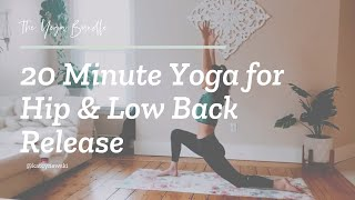 20 Yoga Flow to release the Hips and Low Back / The Yoga Bundle