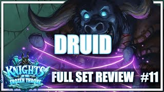 #11 DRUID - Full Set Review for Knights of the Frozen Throne