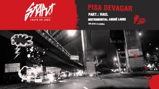 Start Rap ft. Rael - Pisa Devagar [Download e Letra]