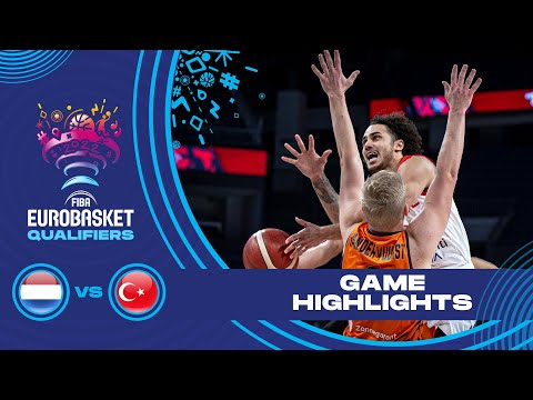 Netherlands - Turkey | Highlights - FIBA EuroBasket 2022 Qualifiers