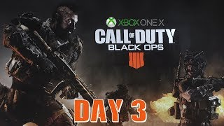 Call of Duty Black Ops 4 Xbox One X - Day 3 - Let