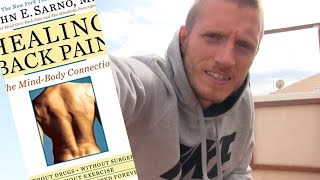 How To Rid Yourself Of Pain | Understanding And Transcending Pain | John E. Sarno Healing Back Pain