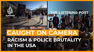 Caught on camera: Police brutality and racism in Trump's America | The Listening Post (Full)