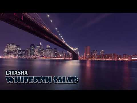 LATASHÁ - Whitefish Salad