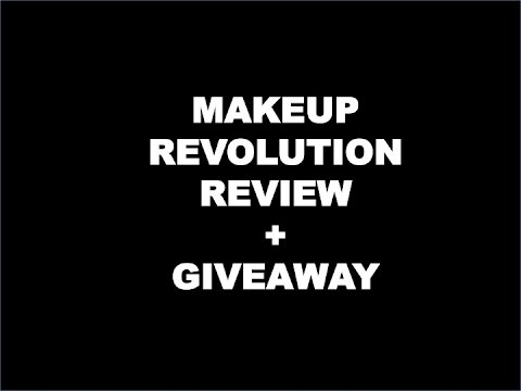 Makeup Revolution Review, Collection + GIVEAWAY (CLOSED)