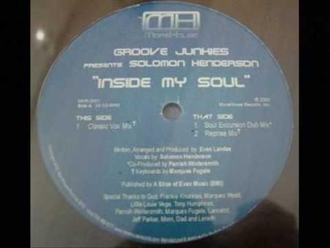 Groove Junkies Feat Solomon Henderson    -
