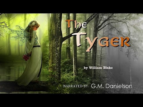 """""""The Tyger"""" by William Blake - classic poetry reading"""