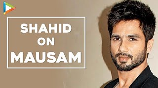 Shahid Kapoor Mausam - Exclusive Interview Part 1