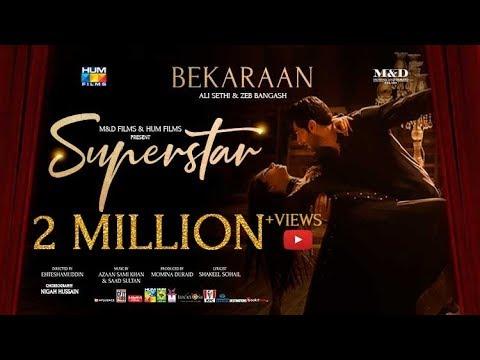 Bekaraan Song | Superstar | Mahira Khan | Bilal Ashraf | Ali Sethi & Zeb Bangash | Azaan & Saad