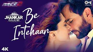 Be Intehaan ((Jhankar)) Saif Ali Khan | Deepika Padukone | Atif Aslam | Sunidhi Chauhan | Race 2