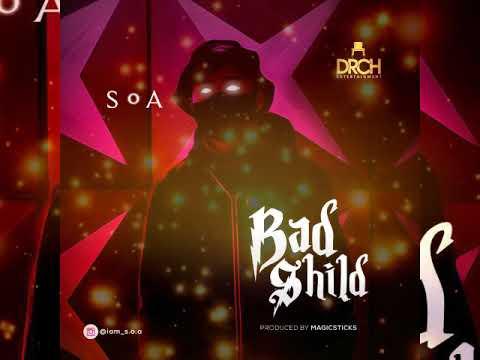 S.O.A - BAD SHILD