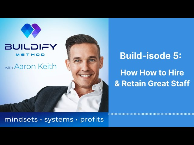 Build-isode 5: How to Hire & Retain Great Staff