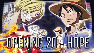 Un mauvais opening ? - one piece op 20: hope | review