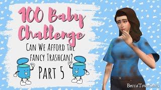 💲 Can We Afford the Fancy Trashcan? 💲 | 100 BABY CHALLENGE (SIMS 4): Funfetti Season 1, Episode 5