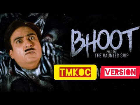 Download Bhoot : The Haunted Ship funny trailer Jethalal version || TMKOC😂😂