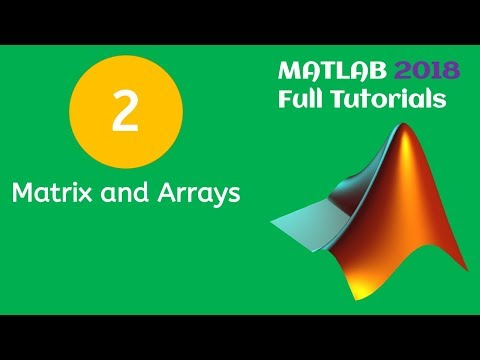 MATLAB Tutorial for Beginners 2 - Matrix and Arrays in MATLAB from YouTube · Duration:  9 minutes 19 seconds