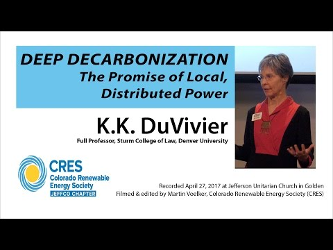 Deep Decarbonization: The Promise of Local, Distributed Power – KK DuVivier