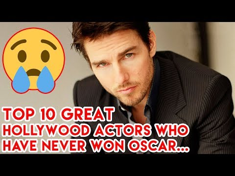 Top 10 Great Hollywood Actors Who Have Never Won An Oscar Award!!!2017