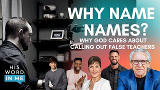 HIS WORD IN ME | Why Name Names? | GRACE RIVER