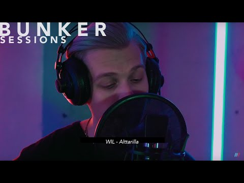 "Bunker Sessions: WIL - ""Alttarilla"""