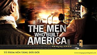 [Trailer] The Men Who Built America