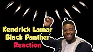 Kendrick Lamar - Black Panther | Album Reaction