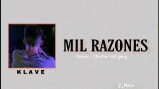 KLAVE - MIL RAZONES.[Rmx . Realrichgvng( Prod. Beren)]