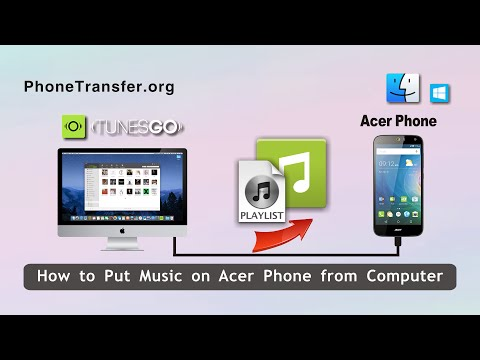 How to Put Songs on Acer Phone from Computer, Import Music to Acer Phone from PC