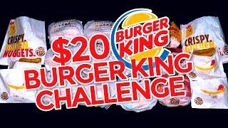 $20 BURGER KING VALUE MENU CHALLENGE!!