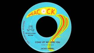 Jackie Verdell - Come Let Me Love You