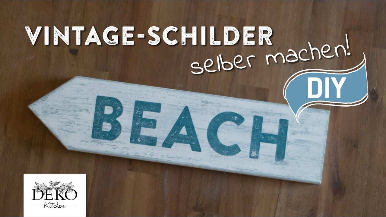 diy vintage schilder selber machen deko kitchen youtube. Black Bedroom Furniture Sets. Home Design Ideas