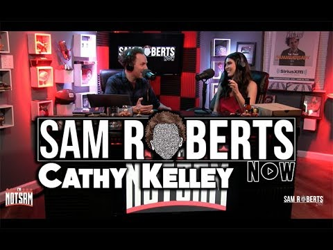 Cathy Kelley - Sam Roberts Now; December 7, 2017