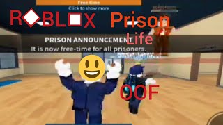 ROBLOX Prison Life (OOF)