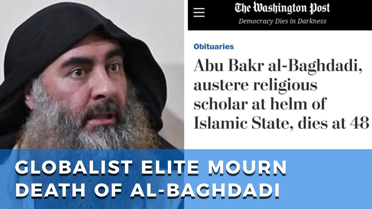 Globalist elite mourn the death of al-Baghdadi