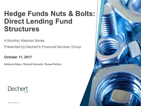 Hedge Funds Nuts & Bolts: Direct Lending Fund Structures