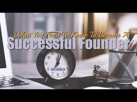 What You Need To Know To Become A Successful Founder