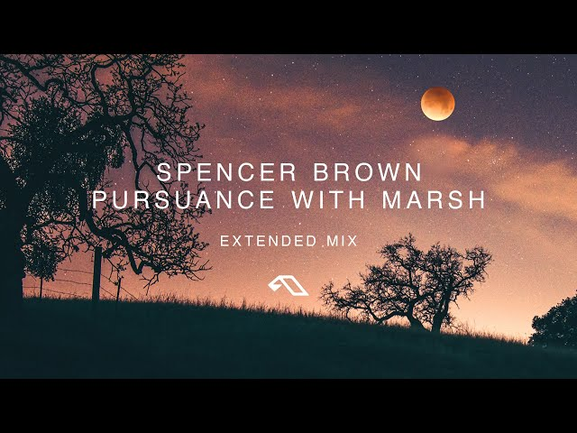 Spencer Brown & Marsh  - Pursuance (Extended Mix)