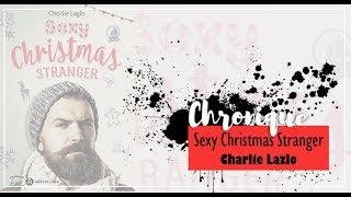 Chronique | Sexy Christmas Stranger de Charlie Lazlo