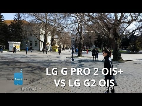 LG G Pro 2 OIS+ vs LG G2 OIS stabilization comparison