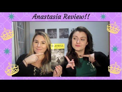 Anastasia Review!!