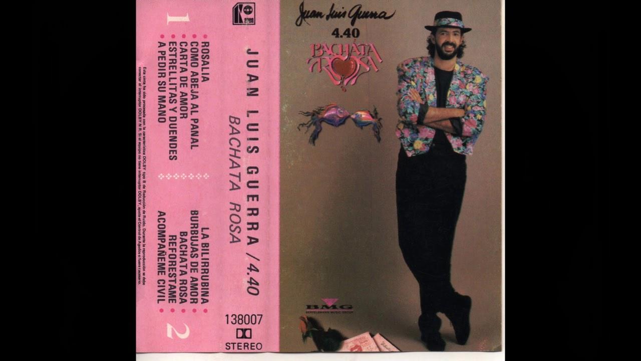 Juan Luis Guerra Bachata Rosa 1990 Cassette Full Album Youtube